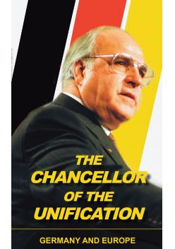Schmidt, Mária (ed.): The Chancellor of the Unification